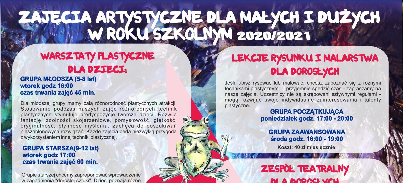 Zajęcia artystyczne dla małych i dużych w roku szkolnym 2020 / 2021