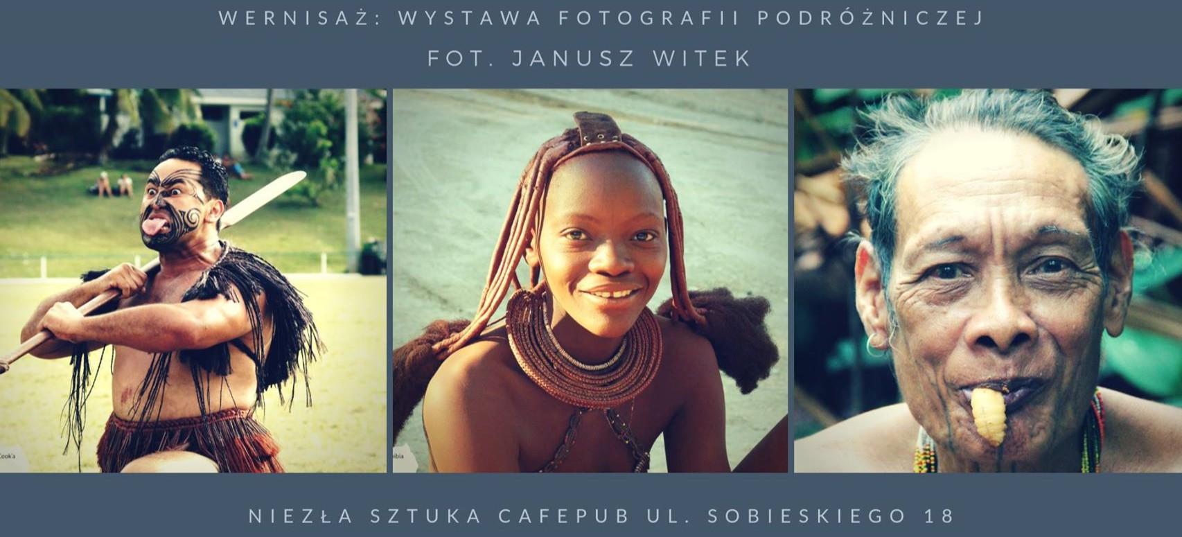 Wystawa fotografii podróżniczej w Cafepubie Niezła Sztuka