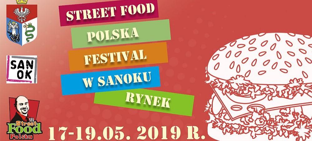 SANOK: Święto ulicznego jedzenia! Festiwal Street Food Polska!