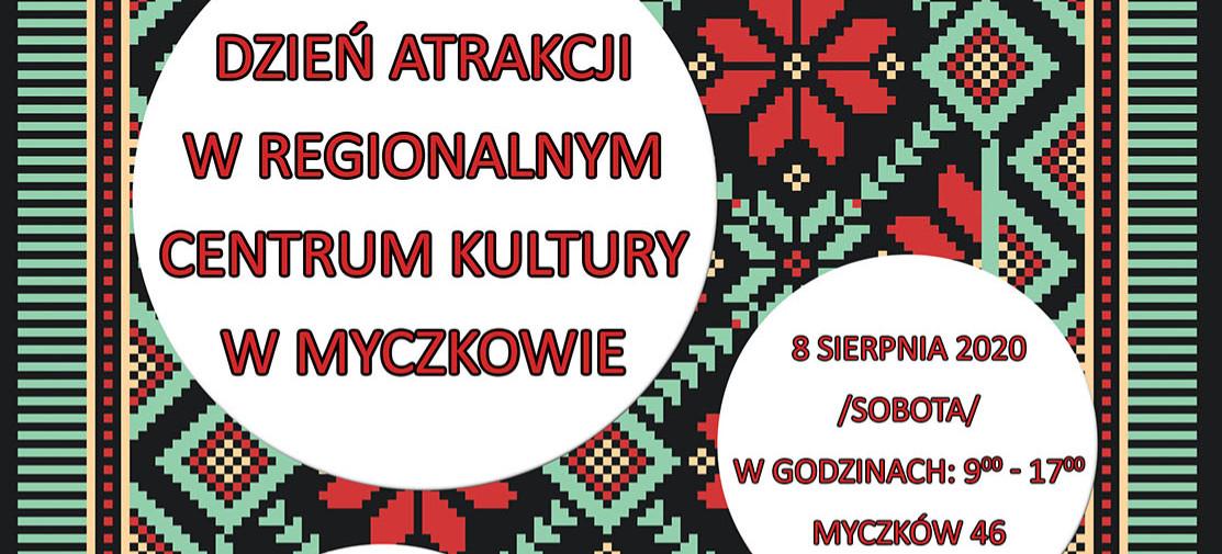 Dzień atrakcji w Regionalnym Centrum Kultury w Myczkowcach