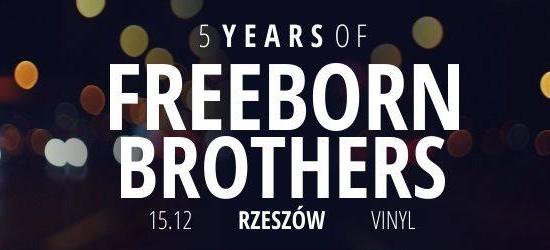Pięć lat Freeborn Brothers w Klubie Vinyl