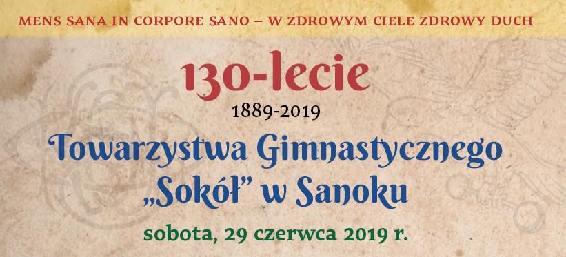 SANOK: Towarzystwo Gimnastyczne Sokół obchodzi 130-lecie. SPRAWDŹ PROGRAM