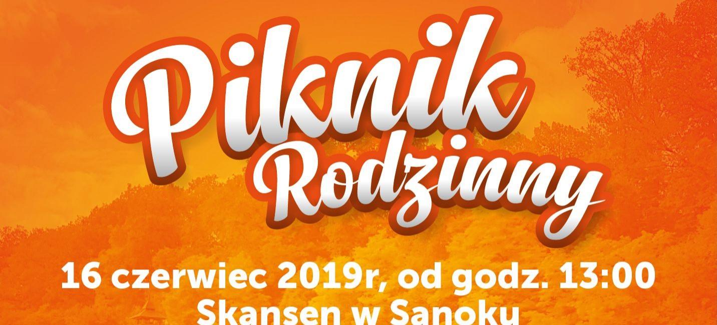 SANOK / 16 CZERWCA: Piknik Rodzinny w Skansenie!