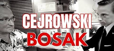 """Wojciech Cejrowski: """"Rozmowa kwalifikacyjna"""" z Krzysztofem Bosakiem"""