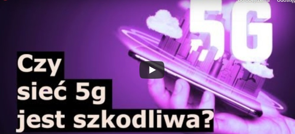 Czy sieć 5G jest szkodliwa? (VIDEO)
