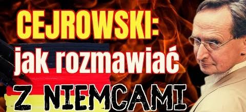 Wojciech Cejrowski: jak rozmawiać z Niemcami?