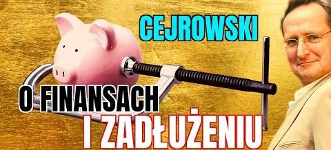Wojciech Cejrowski o zadłużeniu