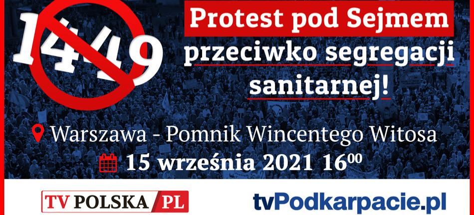 """NA ŻYWO! Protest pod Sejmem. """"Stop segregacji sanitarnej!"""" (VIDEO)"""