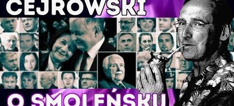 WOJCIECH CEJROWSKI: Dlaczego wciąż nie ma twardych dowodów na zamach w Smoleńsku?