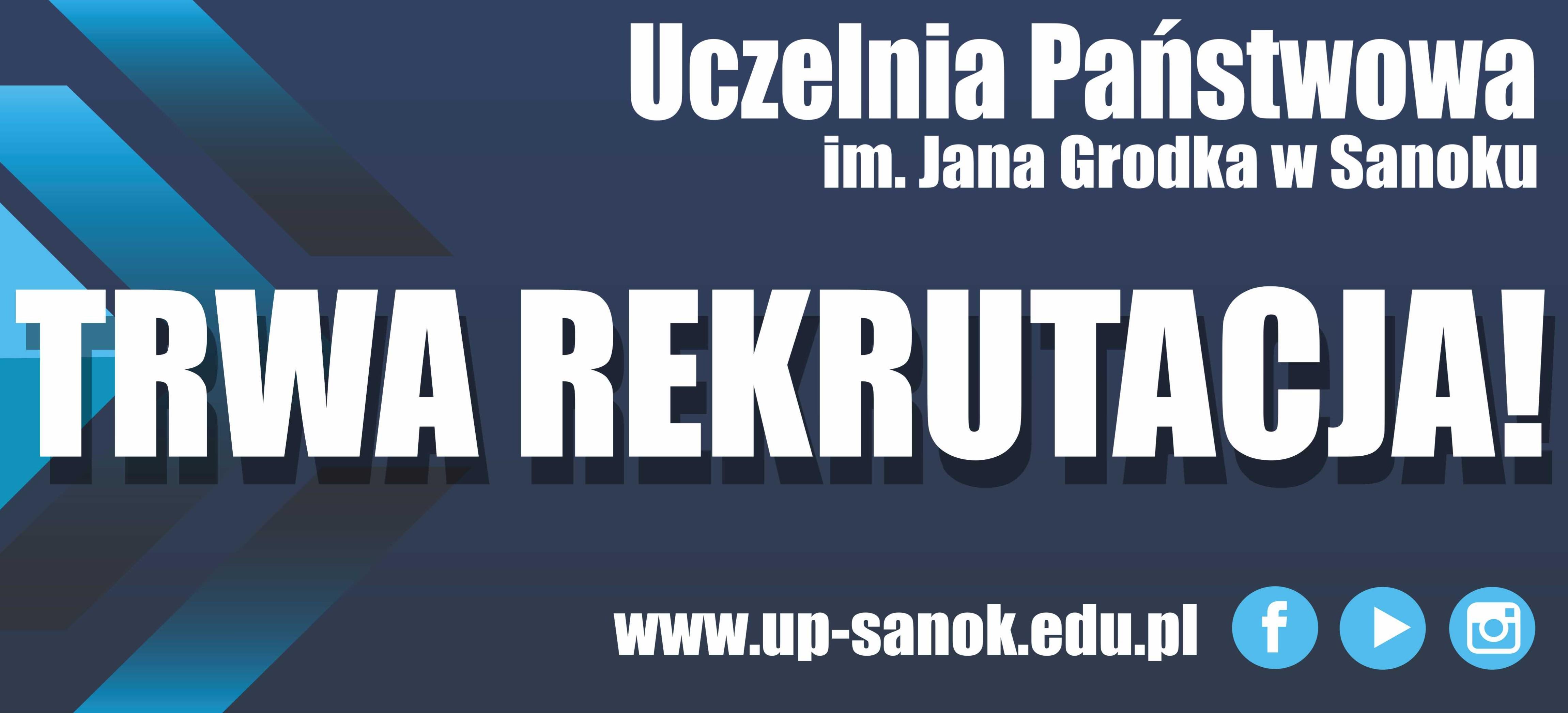 Rozpoczęła się rekrutacja w Uczelni Państwowej w Sanoku!