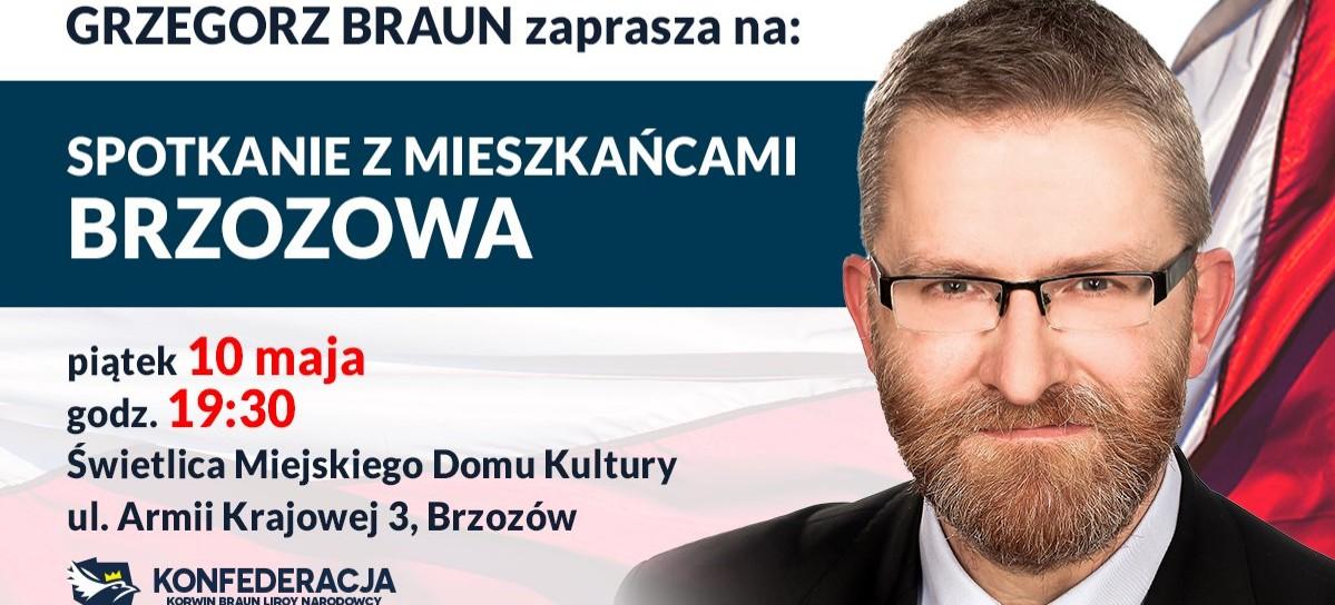 BRZOZÓW: Grzegorz Braun zaprasza na spotkanie wyborcze. SPRAWDŹ KIEDY!