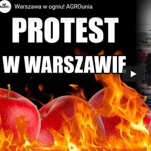 Warszawa w ogniu!  AGROunia nie odpuszcza ( zobacz VIDEO)