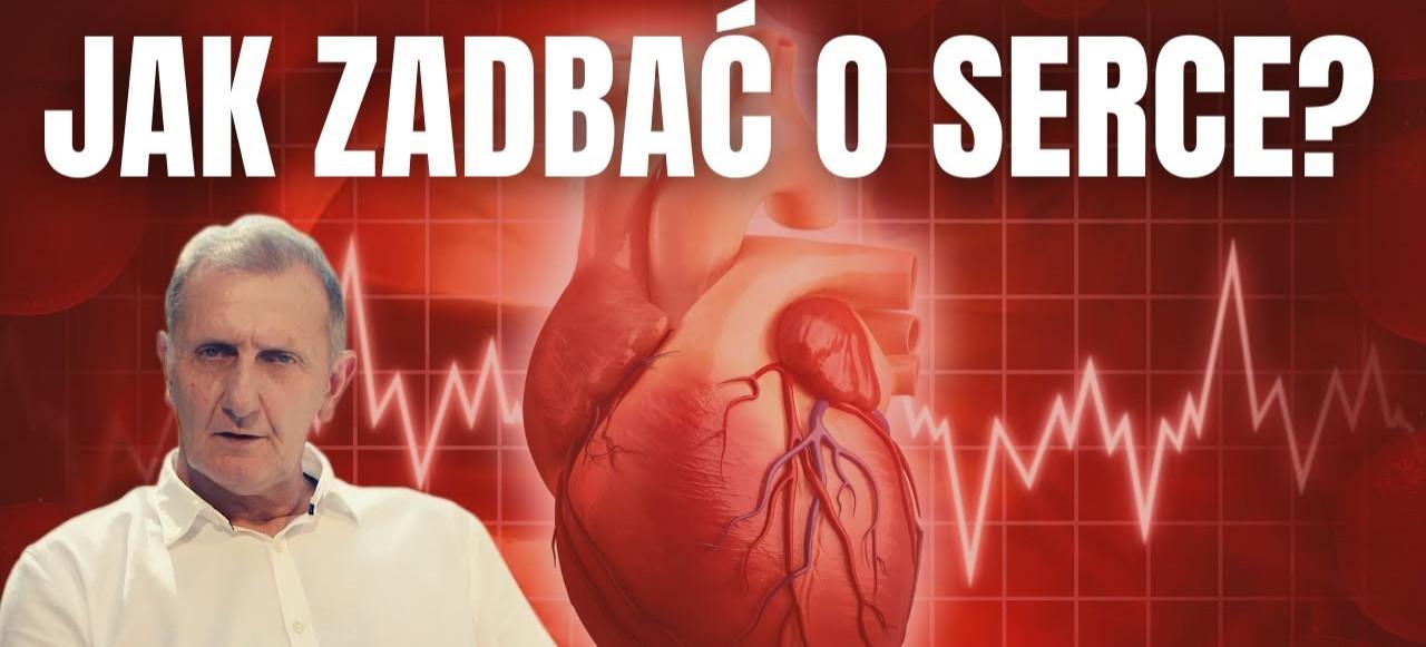 Boisz się ZAWAŁU? Zadbaj o SERCE! Profilaktyka i leczenie chorób serca (VIDEO)