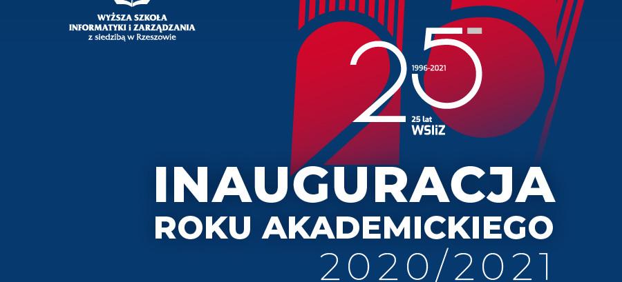 Inauguracja roku akademickiego 2020/2021- zaczynamy świętowanie Jubileuszu 25-lecia WSIiZ