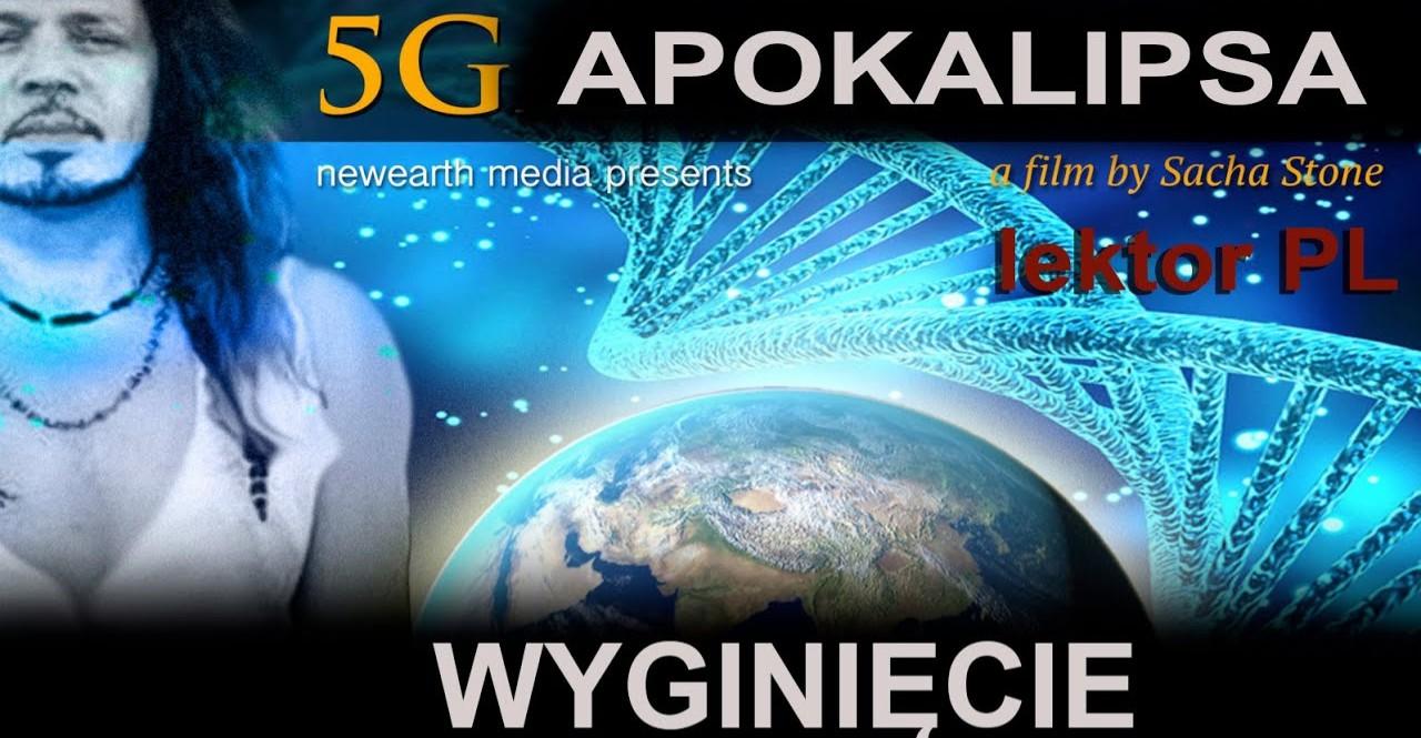 Wyginiecie - APOKALIPSA 5G   film lektor PL