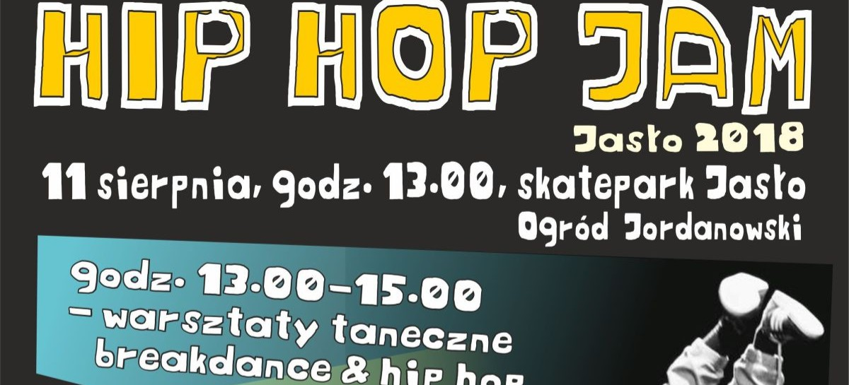 Hip Hop Jam Jasło 2018 już w ten weekend!