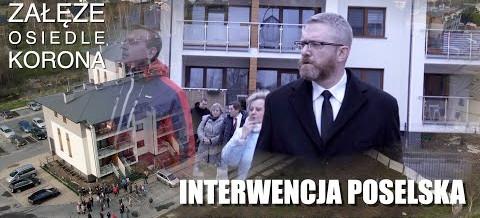 POSEŁ Grzegorz BRAUN: Interwencja w zalewanym bloku na osiedlu Korona