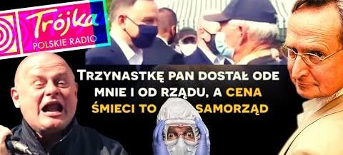 Wojciech Cejrowski o Trójce, Kaziku, Dudzie i emerycie