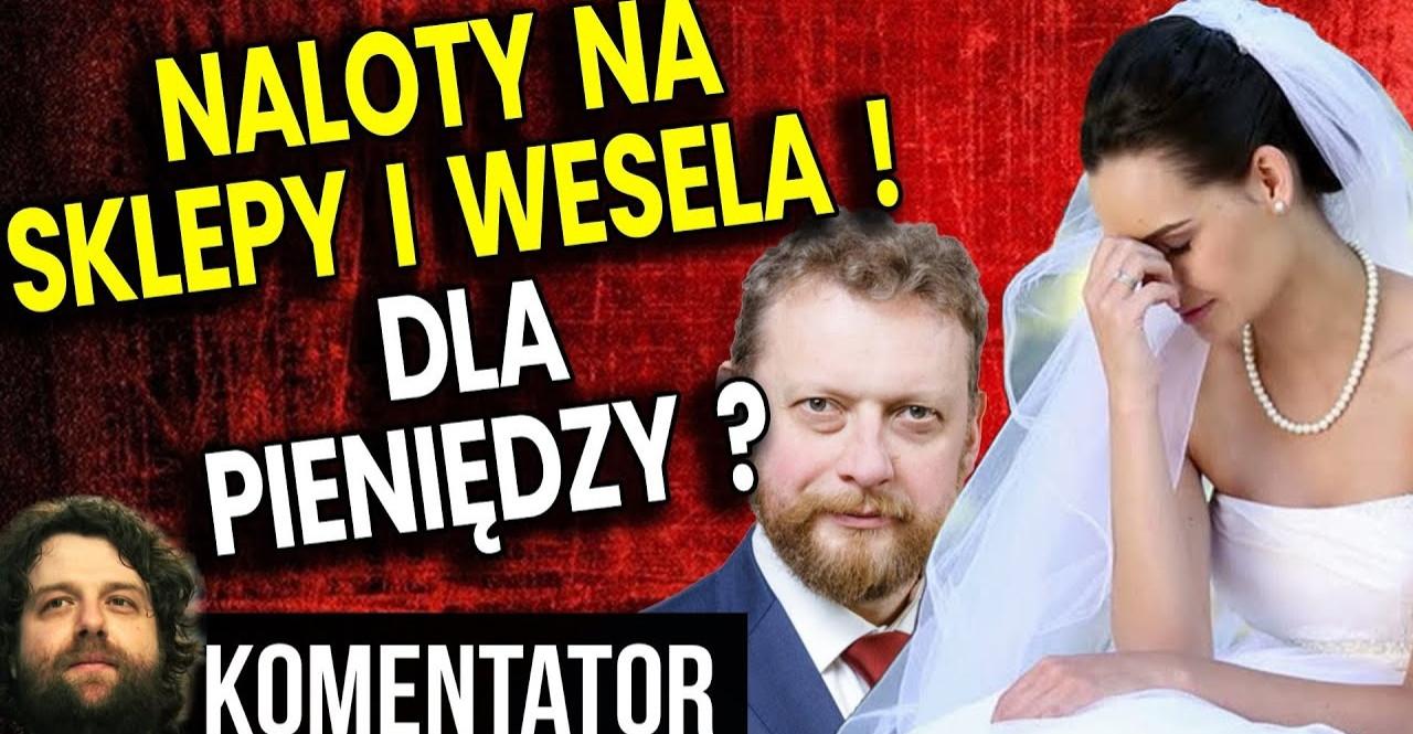 Naloty na sklepy i wesela a wszystko DLA PIENIĘDZY – PIS i Szumowski przegina!