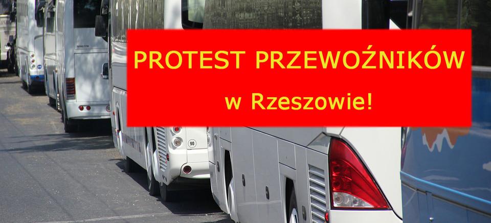 WTOREK. Protest przewoźników w Rzeszowie!