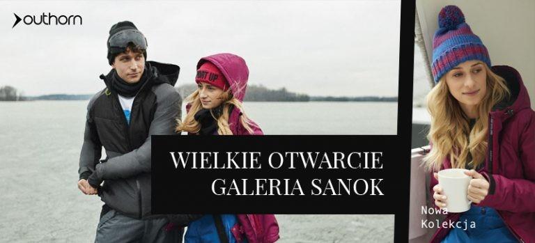 Już dziś wielkie otwarcie salonu Outhorn w Galerii Sanok! – 25% na całą kolekcję!