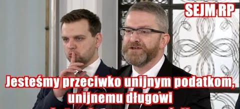 POSEŁ Grzegorz BRAUN: Czy Polski rząd zrezygnuje z suwerenności finansowej?