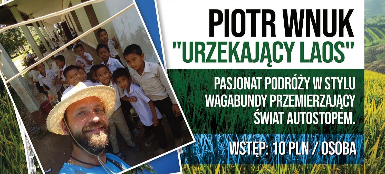 JAŚ WĘDROWNICZEK: Piotr Wnuk o urzekającym Laosie