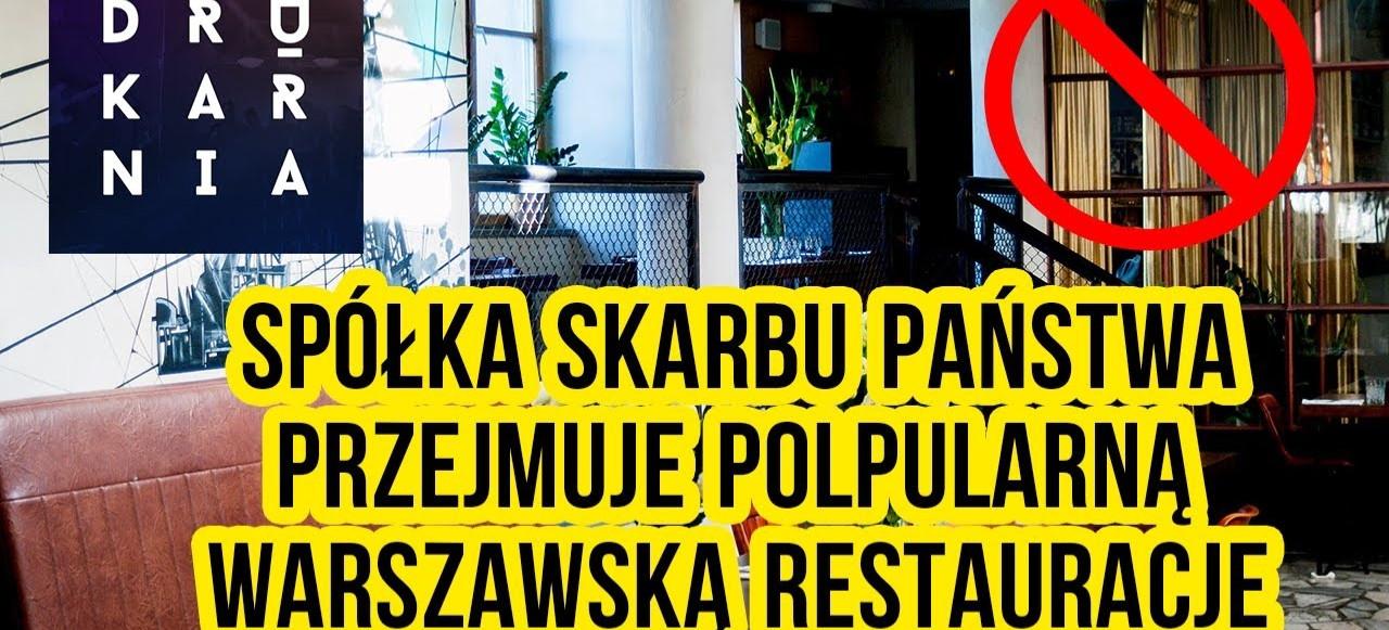 Spółka skarbu państwa przejmuje popularną Warszawską restauracje? (VIDEO)