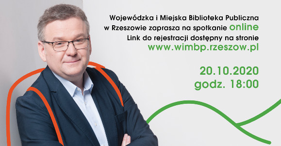 RZESZÓW. Artur Andrus gościem wojewódzkiej biblioteki. Spotkanie online