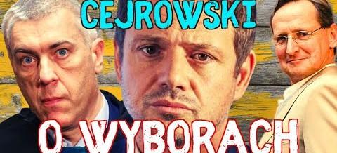 Wojciech Cejrowski o wyborach, Trzaskowskim i Giertychu