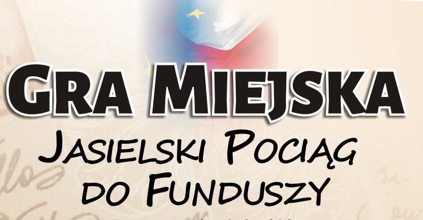 """""""Jasielski Pociąg do Funduszy"""" – 10 maja zagraj w grę miejską"""