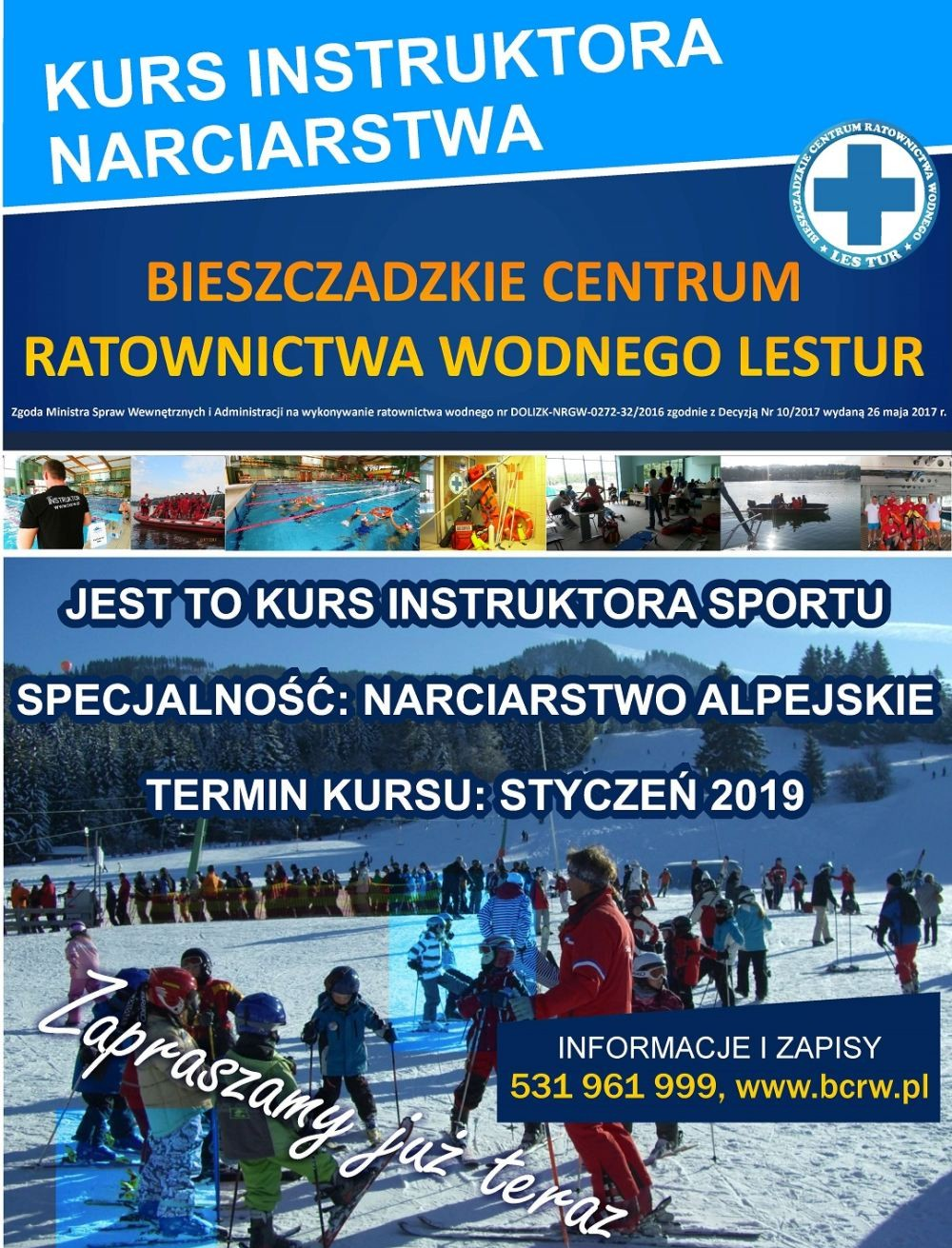 SZKOLENIA – INSTRUKTORA NARCIARSTWA, SNOWBOARDU ORAZ RATOWNICTWA WODNEGO