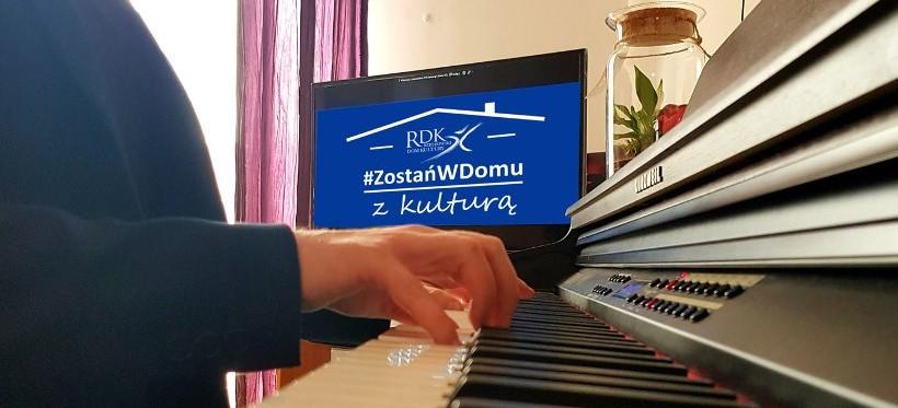 """""""#ZostańWDomu z kulturą"""". Akcja Rzeszowskiego Domu Kultury"""