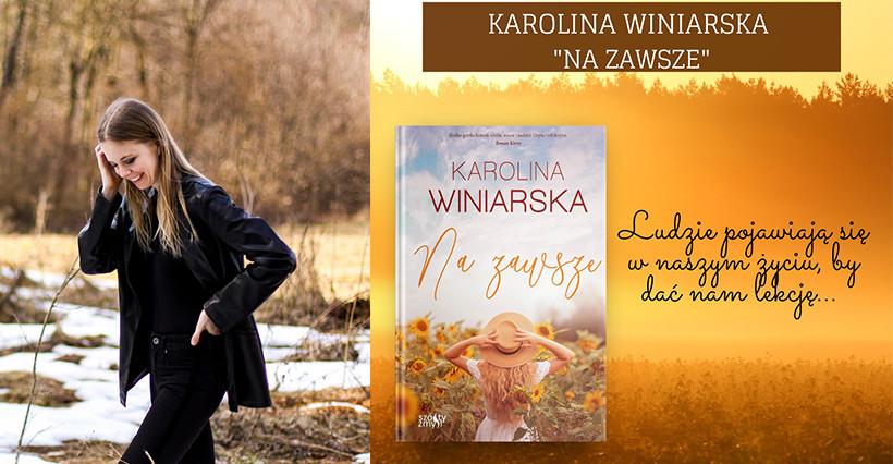 """""""Na zawsze"""" – trzecia powieść Karoliny Winiarskiej. Rzeszów częścią fabuły!"""