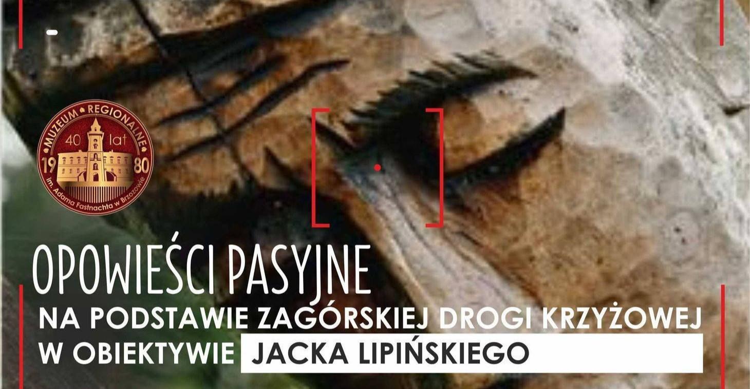 """MUZEUM W BRZOZOWIE: Wernisaż wystawy """"Opowieści pasyjne…"""""""