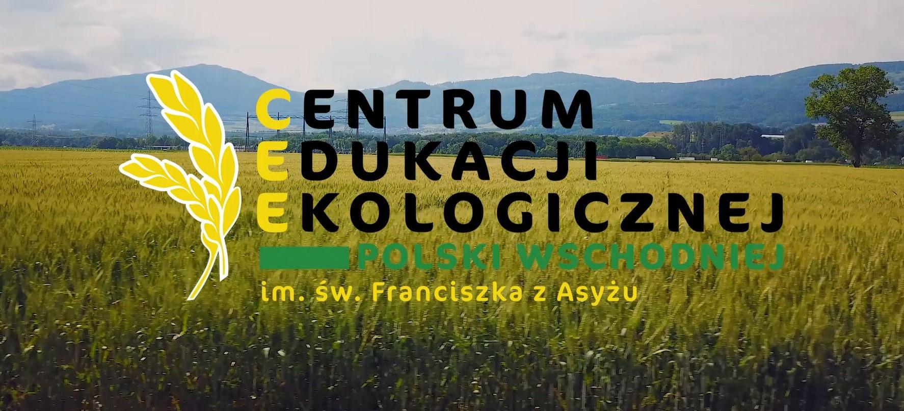 Pierwsza taka szkoła na Podkarpaciu. Centrum Edukacji Ekologicznej Polski Wschodniej (FILM)