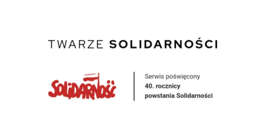 """Nowy portal """"Twarze Solidarności"""""""