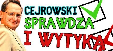 Wojciech Cejrowski sprawdza i wytyka