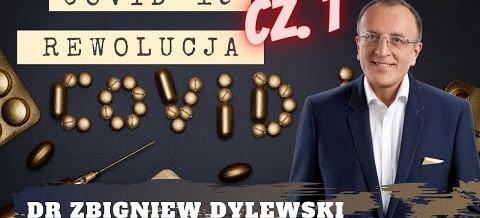 Dr. Zbigniew Dylewski – Podsumowanie pandemii – COVID-19 rewolucja