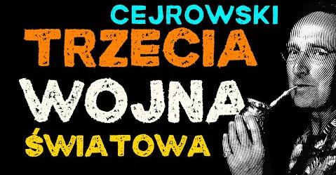 Wojciech Cejrowski: Chiński scenariusz III wojny światowej – czy covid-19 to atak?
