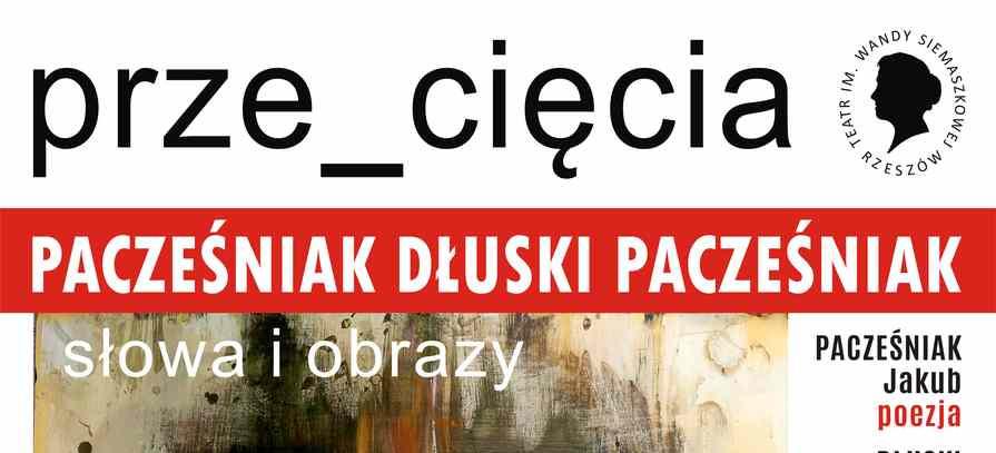 Wieczór poetycki poetów Stanisława Dłuskiego i Jakuba Pacześniaka oraz otwarcie wystawy malarstwa Rafała Pacześniaka
