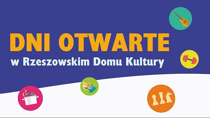 Baner - Dni Otwarte w Rzeszowskim Domu Kultury 2018