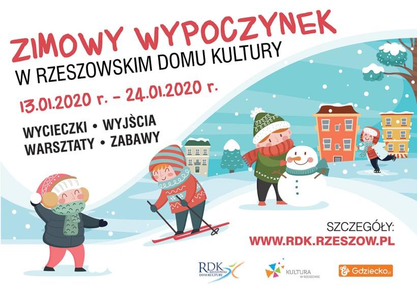 Plakat - Zimowy wypoczynek w Rzeszowskim Domu Kultury 2020